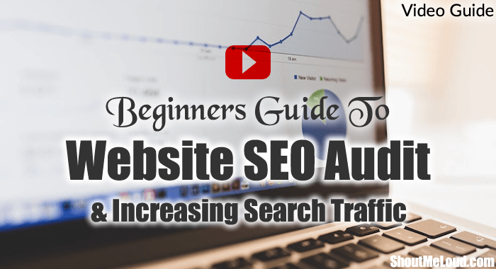Beginners Guide To Website SEO Audit & Increase Your Search Traffic