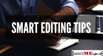 Smart Editing Tips that Make your Blog Post Insanely Readable