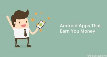 10 Android Apps That Pay You Real Money & Cash For Real