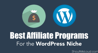 List of Best Affiliate Programs for the WordPress Niche