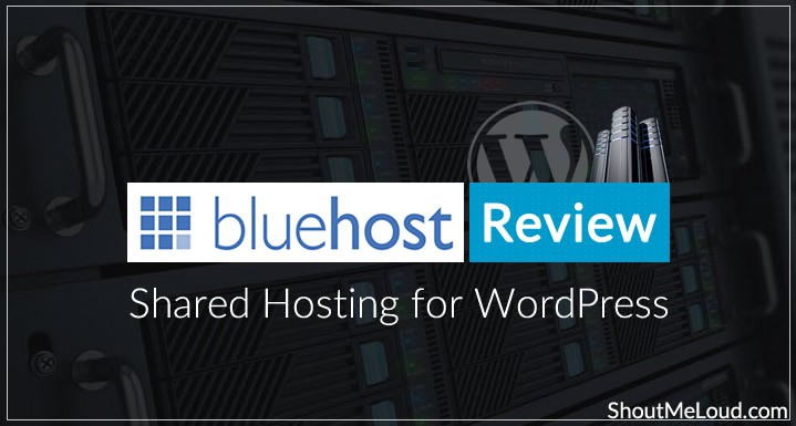 Bluehost Review : Shared Hosting for WordPress
