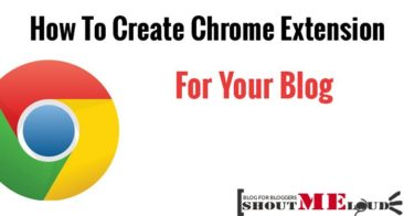 How To Create a Chrome Extension for Your Blog