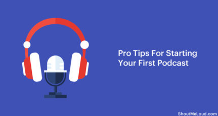 10 Beginners Tips For Starting Your First Podcast