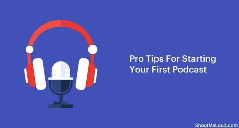 Tips for Starting Podcast