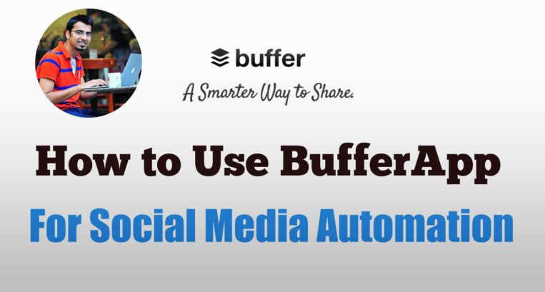 How to Use BufferApp For Social Media Automation
