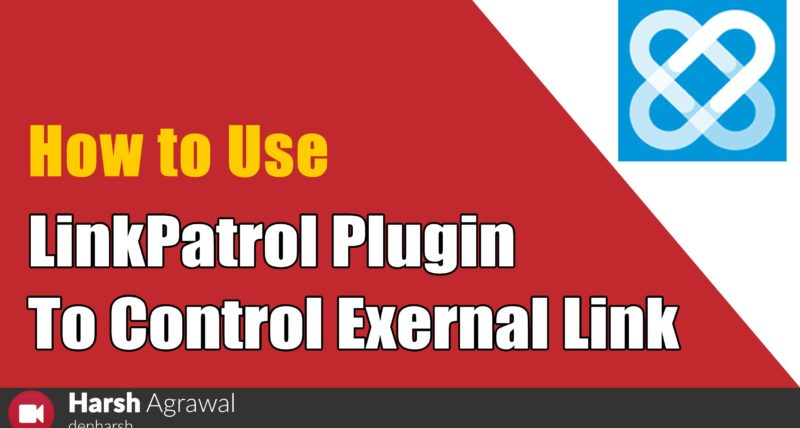 How to Use LinkPatrol WordPress Plugin to Control exernal link