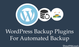 Best WordPress Backup Plugins For Automated Backup: 2016