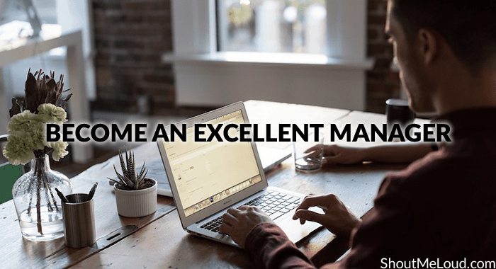 Become an excellent Manager
