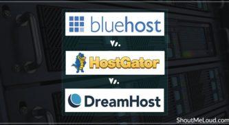 Bluehost Vs HostGator Vs DreamHost [Web Hosting Comparison]