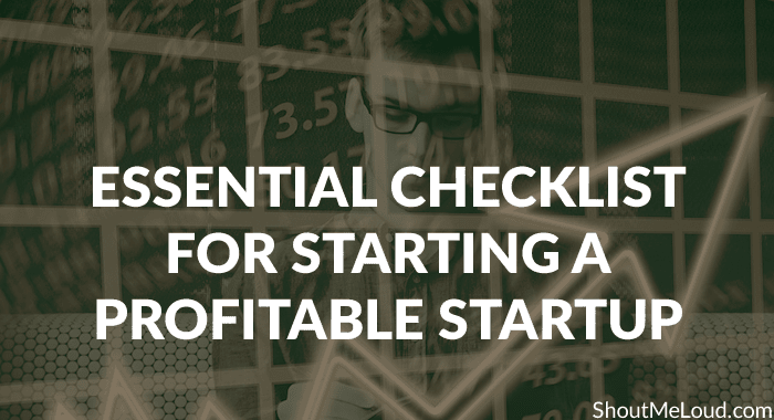 8 Personal Checklist For Starting a Profitable Startup? [Part 2]