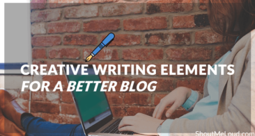 How To Use Creative Writing Elements For A Better Blog