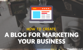 Do You Know How to Create a Blog For Marketing Your Business?