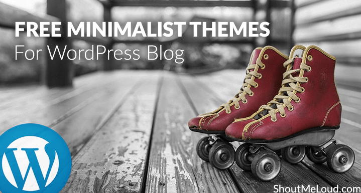 Free Minimalist Themes for WordPress Blog