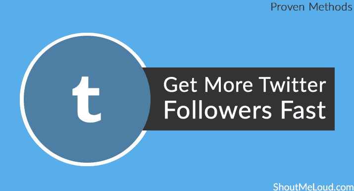 Proven Strategies – How to Get More Followers on Twitter Fast