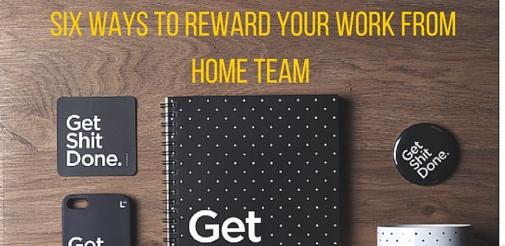 6 Ways to Reward Your Work From Home Team within a Budget