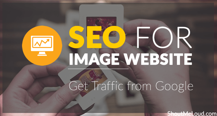 SEO For Image WebSite: This Is How To Get Traffic from Google