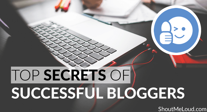 Secrets of Successful Bloggers