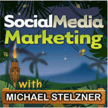 Social Media Marketing - Michael Stelzner - Podcast-min