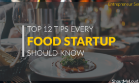 12 Action Points For Starting a Food StartUP : Entrepreneur Series