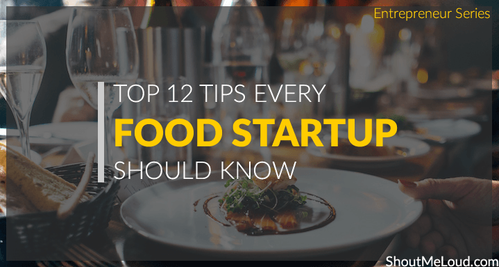 12 Action Points For Starting a Food StartUP : Entrepreneur