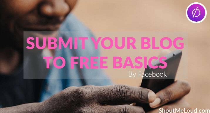 Submit Blog Website To Free Basics