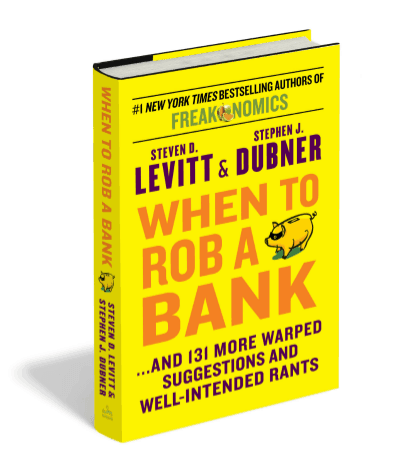 when to rob a bank-min