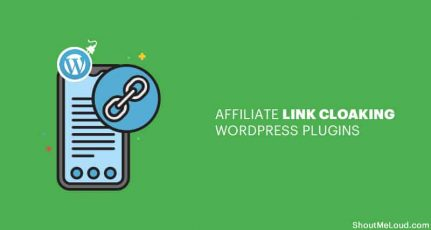 7 Best WordPress Affiliate Link Cloaking Plugins For Bloggers & Marketers