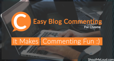 Easy Blog Commenting Chrome Add-on From ShoutMeLoud Makes Commenting Fun
