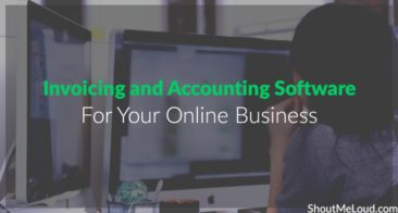 Top 4 Invoice & Accounting Software For Your Online Business