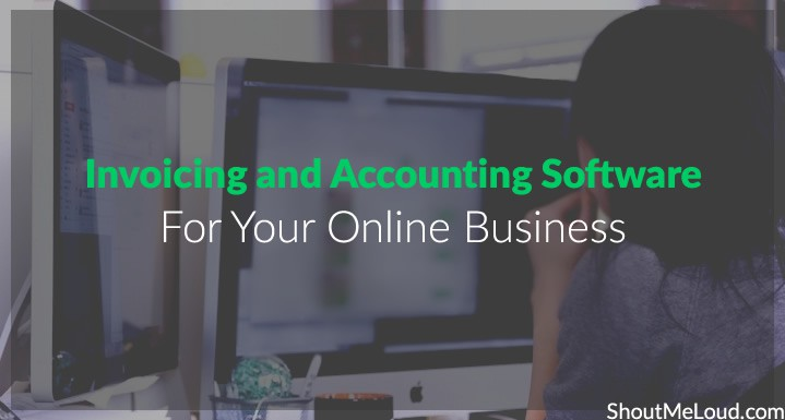 Online Invoicing, accounting software – your business needs now
