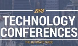 Best Tech Conferences of 2016: Your Guide To Events Worth Attending