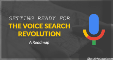 Getting Ready for the Voice Search Revolution: A Roadmap
