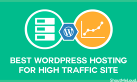 Which is the Top WordPress Hosting for High Traffic Sites?
