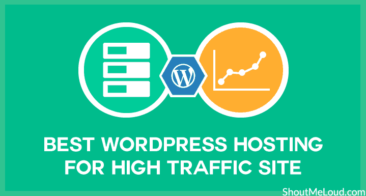 Which Are The Best Hosting for High Traffic WordPress Sites in 2019?