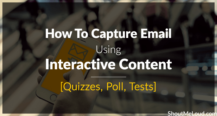 Capture email using Interactive Content