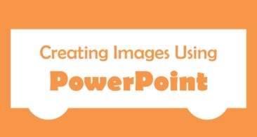How to Create Awesome Images for your Blog Posts using PowerPoint