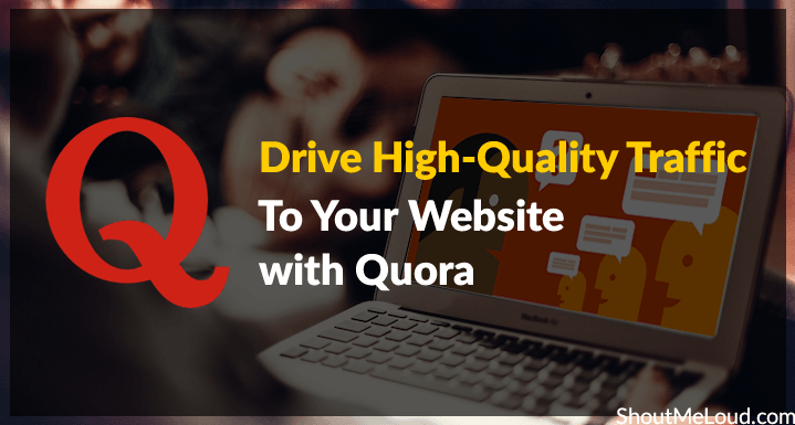 Drive Traffic with Quora
