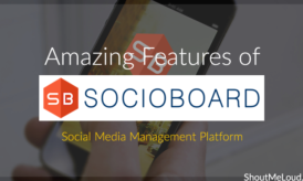 11 Amazing Features of SocioBoard: Social Media Management Platform