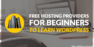 Top 7+ Free Hosting Providers For Beginners to Learn WordPress