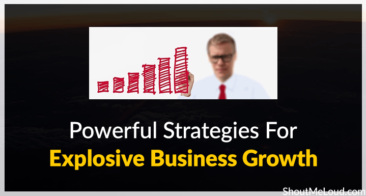 11 Powerful Strategies For Explosive Business Growth