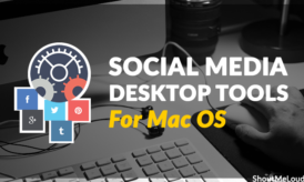 Best Social Media Desktop Tools for Mac OS