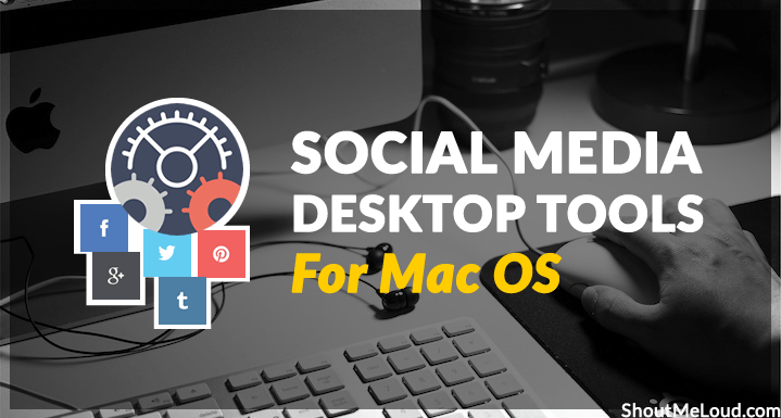 Social Media Tools for Mac