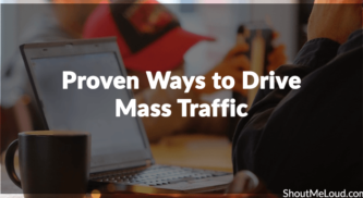3 Proven Ways to Drive Massive Traffic to Your Blog Overnight