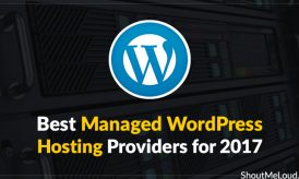 Best Managed WordPress Hosting Providers for 2017