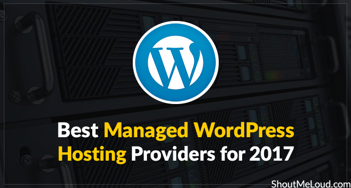 Best Managed WordPress Hosting Providers 2017
