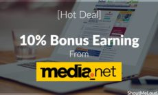 [Hot Deal] 10% Bonus Earning From Media-net