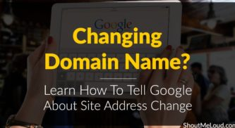 Changing Domain Names? Learn How To Tell Google About Site Address Change