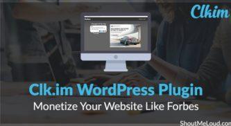 Clk.im WordPress Plugin: Monetize Your Website Like Forbes