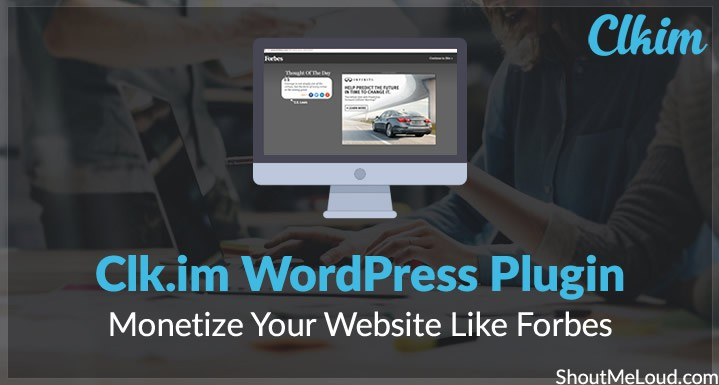 Clk.im WordPress Plugin: Monetize Your Website Like Forbes