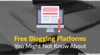 5 Free Blogging Platforms You Might Not Know About